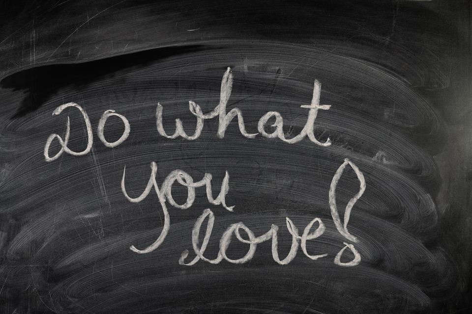 Motivácia - rob to, čo miluješ